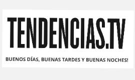 Presentación Tendencias.tv