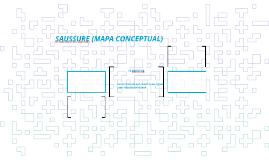 SAUSSURE (MAPA CONCEPTUAL)