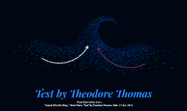 Test by Theodore Thomas