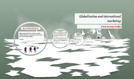 Globalisation and internatonal marketing
