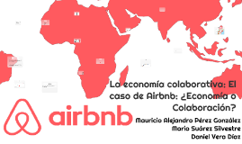 La economía colaborativa: El caso de Airbnb: ¿Economía o Col