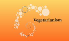 Copy of Vegetarianism