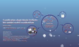 Gamification alapú iskolai értékelés két tanítási nyelvű osz