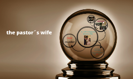 the pastor´s wife