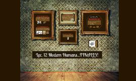 Copy of Lec. 12 Modern Humans
