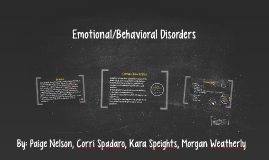 Emotional/Behavioral Disorders
