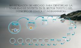 INVESTIGACIÓN DE MERCADO  PARA IDENTIFICAR  LA VIABILIDAD DE