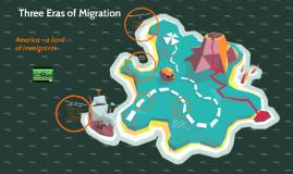 Eras of Migration