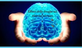 Effetti delle droghe sul Sistema Nervoso
