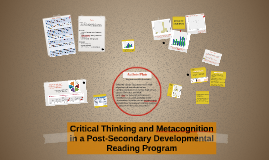 Critical Thinking and Metacognition in a Post-Secondary Deve