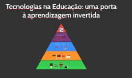 Tecnologia para Educação Invertida