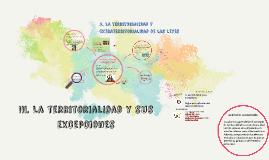 III. La territorialidad y sus excepciones