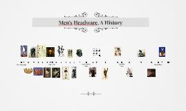 Men's Headware, A History
