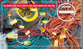 Copy of ACOMETIDA ELECTRICA EN UNA REDE DE DATOS