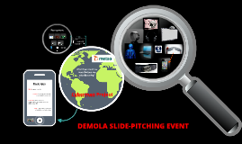 DEMOLA SLIEDE-PITCHING