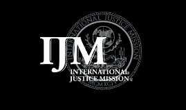 Copy of International Justice Mission