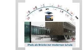 iPad als Brücke zur modernen Schule