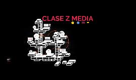 CLASE Z MEDIA
