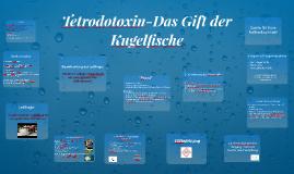 Tetrodotoxin-Das Gift der Kugelfische
