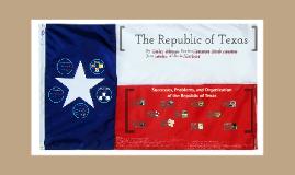 Copy of The Republic of Texas