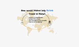 How could Mobvoi help Airbnb travel in China?