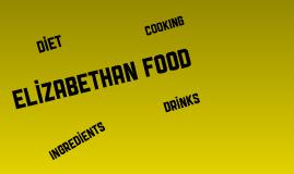 Elizabethan Food