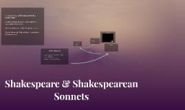Shakespeare & Shakespearean Sonnets