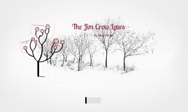 Copy of Jim Crow Laws