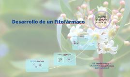 Copy of Desarrollo de un  fitofármaco