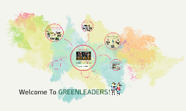 Copy of Welcome To GREENLEADERS