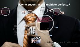 Como encontrar al candidato perfecto?