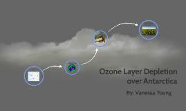 Ozone Layer Depletion over Antarctica