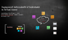 Engagement Antecedents of Individuals in Virtual Teams