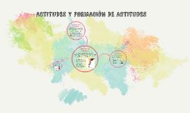 ACTITUDES Y FORMACIÓN DE ACTITUDES