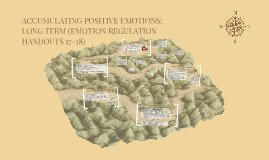 ACCUMULATING POSITIVE EMOTIONS: LONG TERM (EMOTION REGULATIO