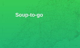 Soup-to-go