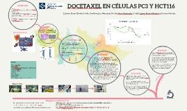 Copy of Docetaxel en células PC-3 y HCT-116