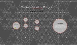 Outliers- Marita's Bargain
