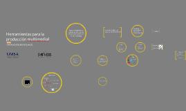 Copy of 4. Herramientas para la producción multimedial