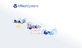 Copy of MTech Systems Overview