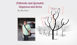 Copy of Arithmetic and Geometric Sequences and Series
