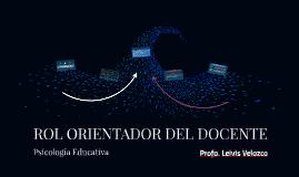 ROL ORIENTADOR DEL DOCENTE