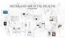 MEDIA AND SOCIETAL HEALTH