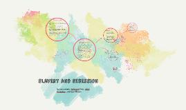 Slavery and Secession