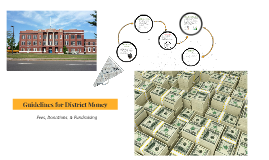 Guidelines for Dstrict Money