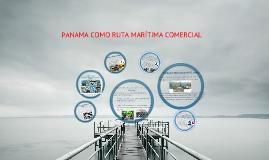 PANAMA RUTA MARITIMA COMERCIO MUNDIAL