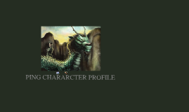 Ping Character Profile