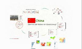 Copy of China - Gewinner oder Verlierer der Globalisierung?