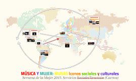 MÚSICA Y MUJER: MUSAS. Iconos culturales y sociales.