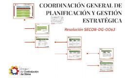 COORDINACIÓN GENERAL DE PLANIFICACIÓN Y GESTIÓN ESTRATÉGICA
